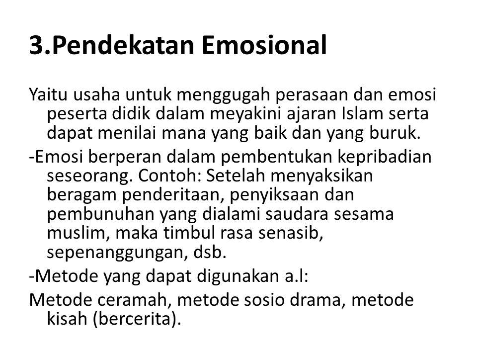 3.Pendekatan Emosional