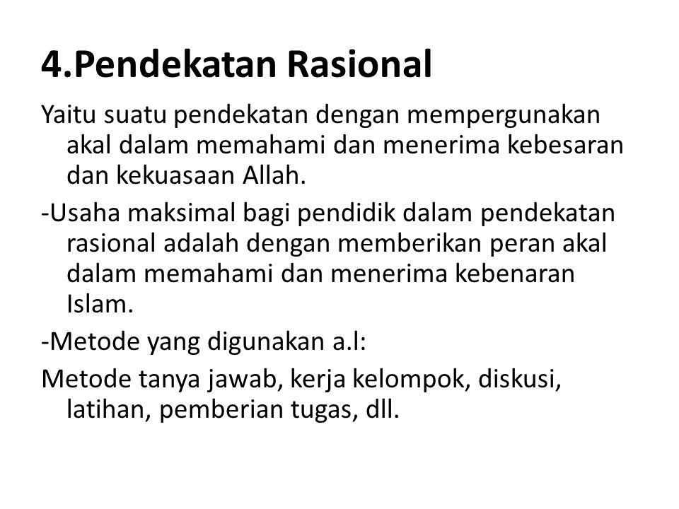 4.Pendekatan Rasional