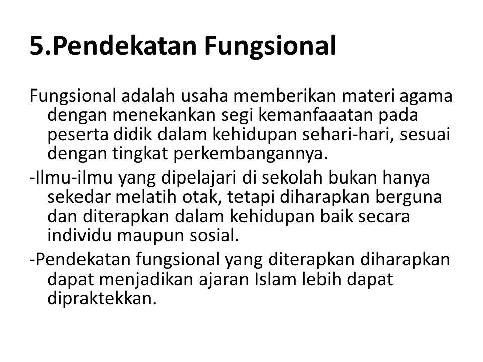 5.Pendekatan Fungsional