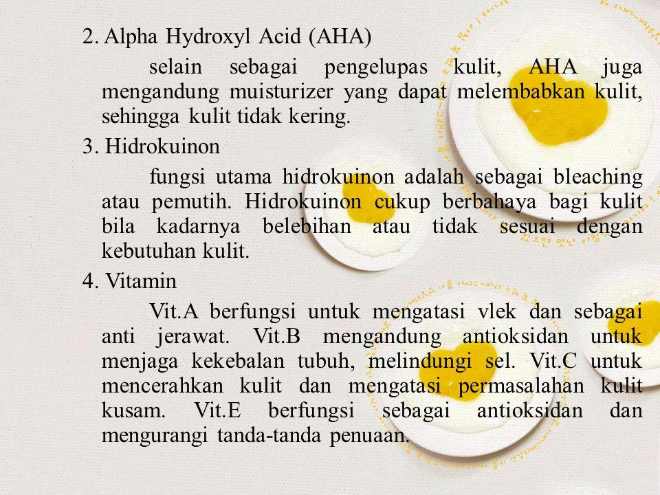 2. Alpha Hydroxyl Acid (AHA)