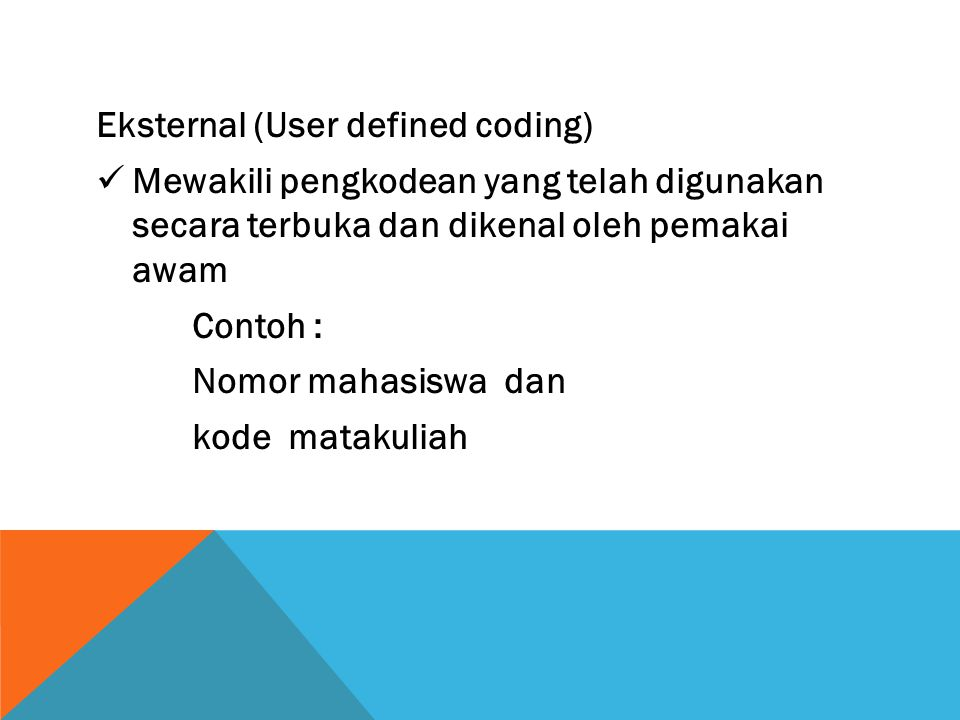 Eksternal (User defined coding)