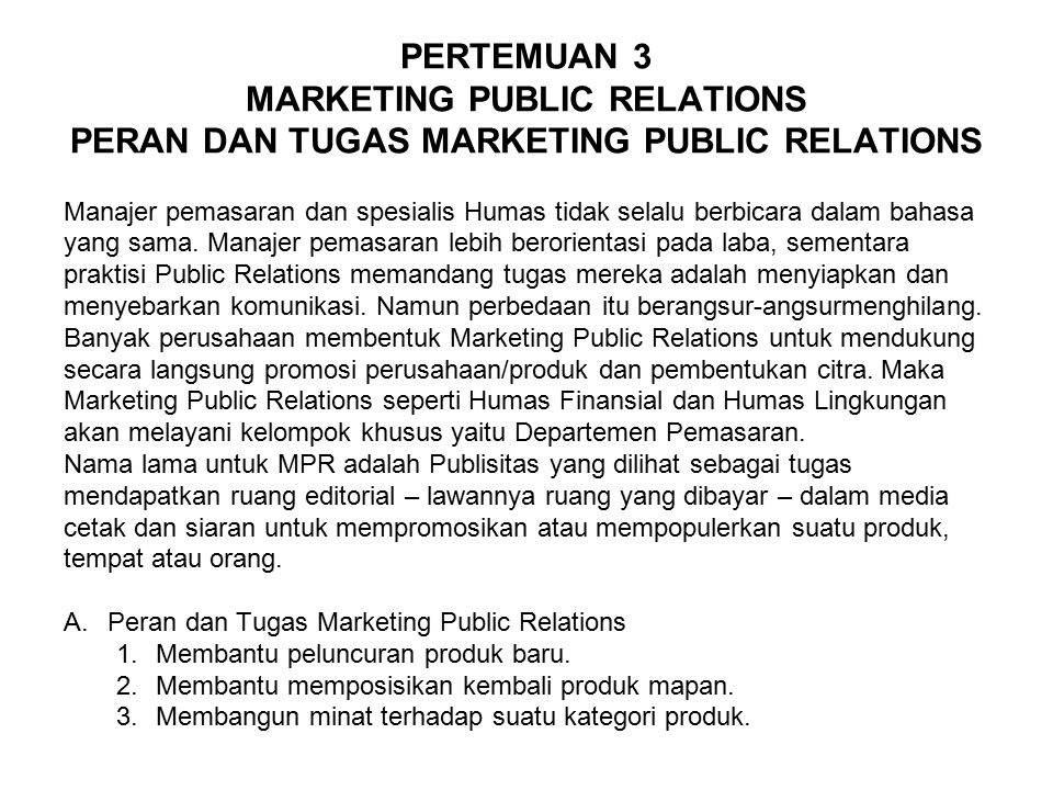 PERTEMUAN 3 MARKETING PUBLIC RELATIONS PERAN DAN TUGAS MARKETING PUBLIC RELATIONS