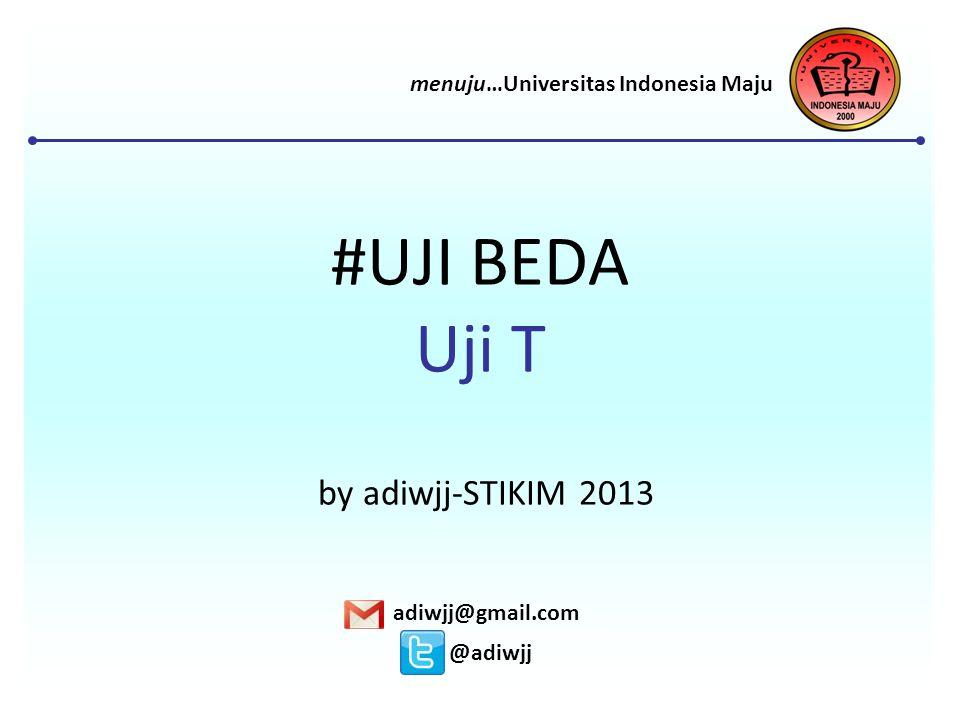 #UJI BEDA Uji T by adiwjj-STIKIM 2013
