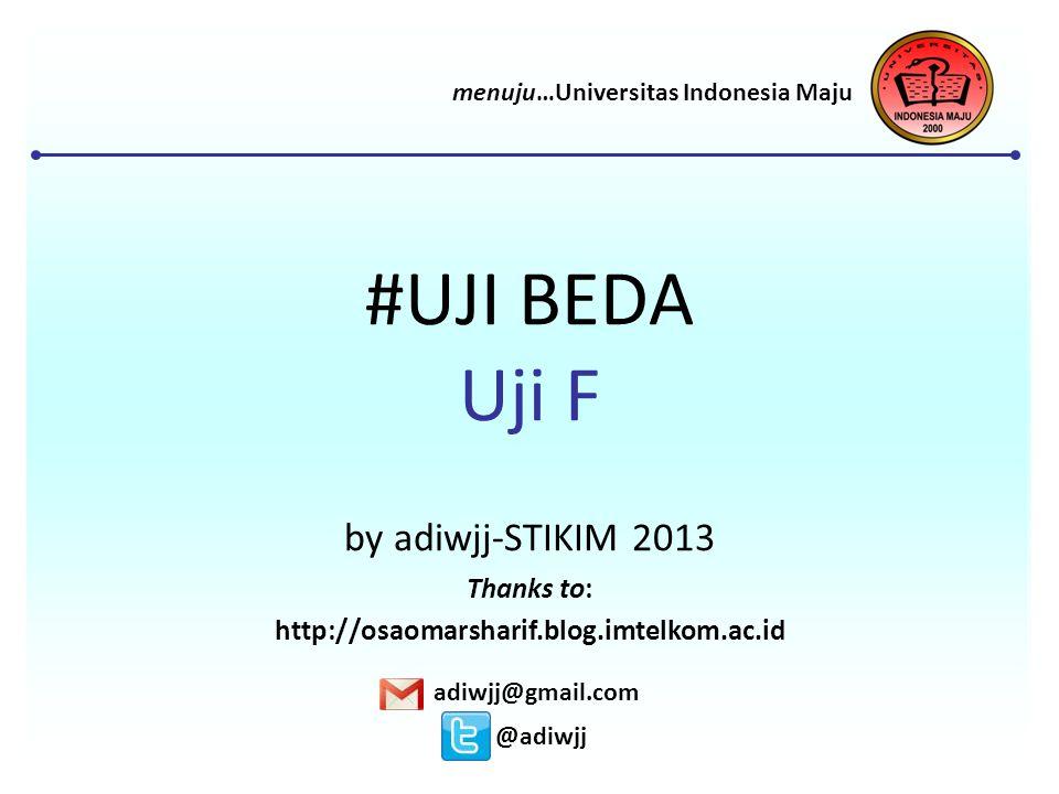 #UJI BEDA Uji F by adiwjj-STIKIM 2013