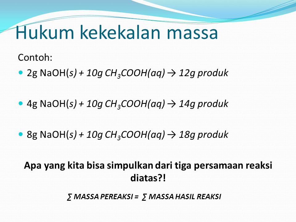 Apa yang kita bisa simpulkan dari tiga persamaan reaksi diatas !