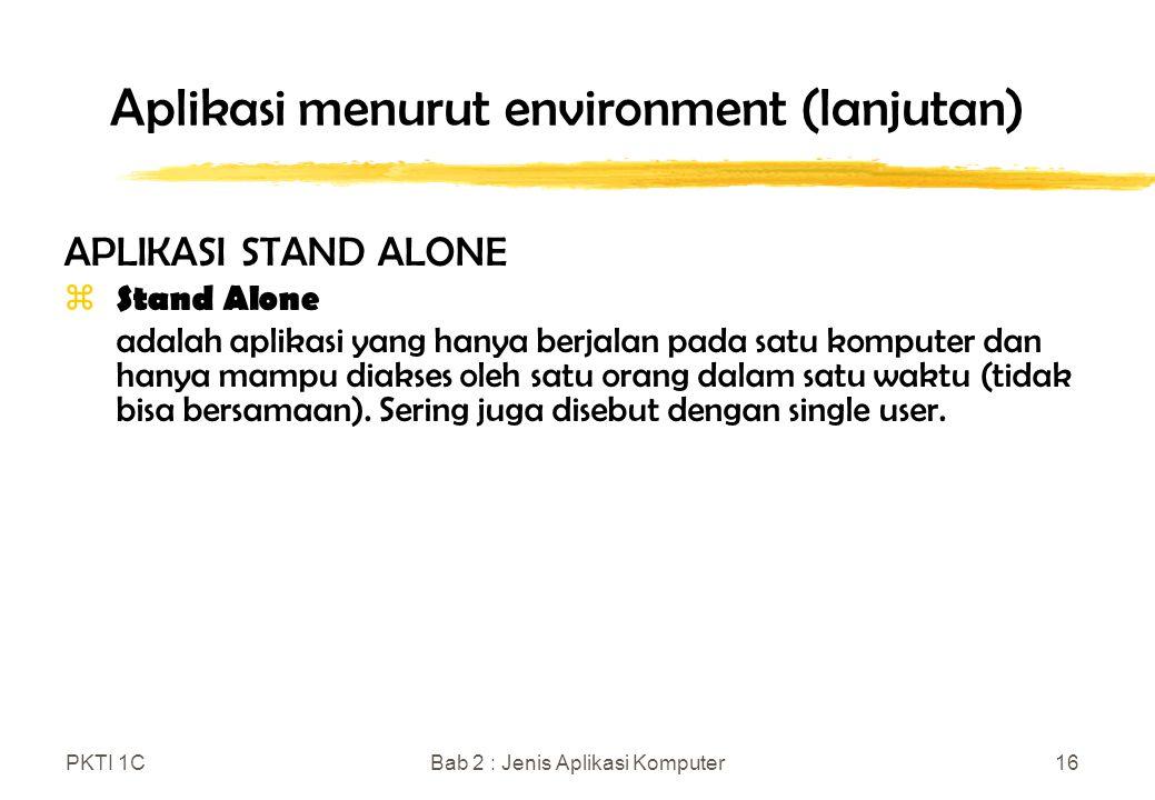 Aplikasi menurut environment (lanjutan)