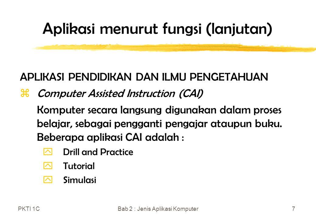 Aplikasi menurut fungsi (lanjutan)