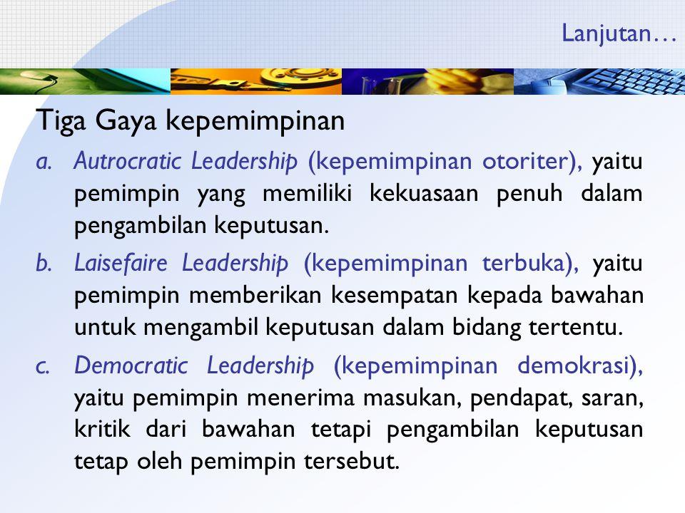 Tiga Gaya kepemimpinan