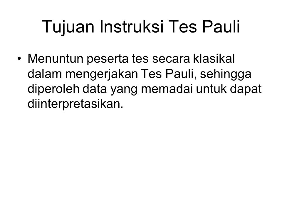 Tujuan Instruksi Tes Pauli