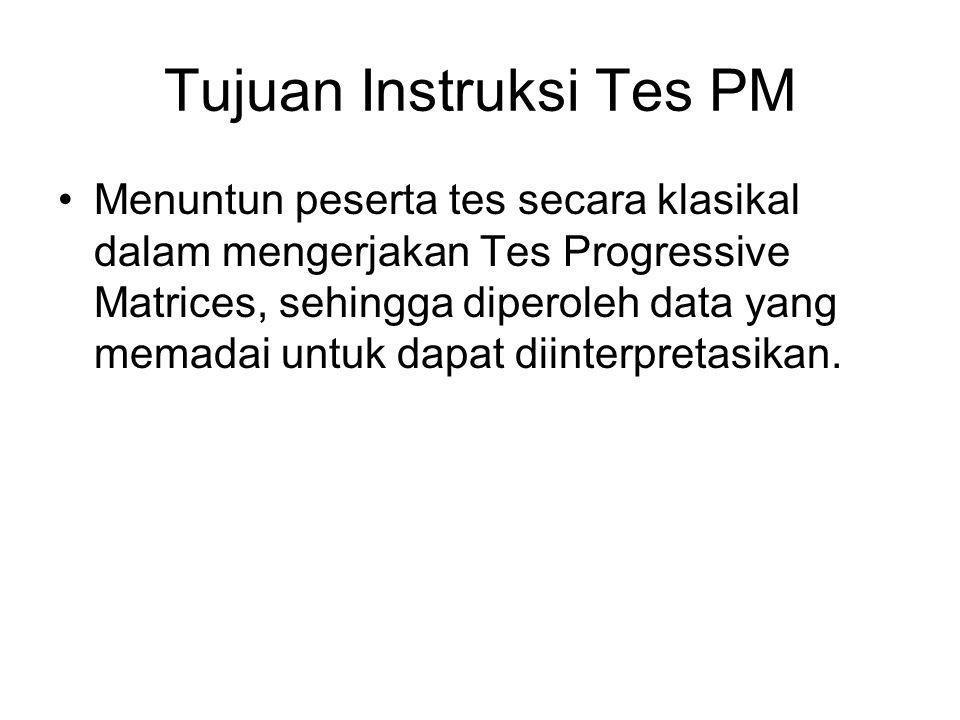 Tujuan Instruksi Tes PM