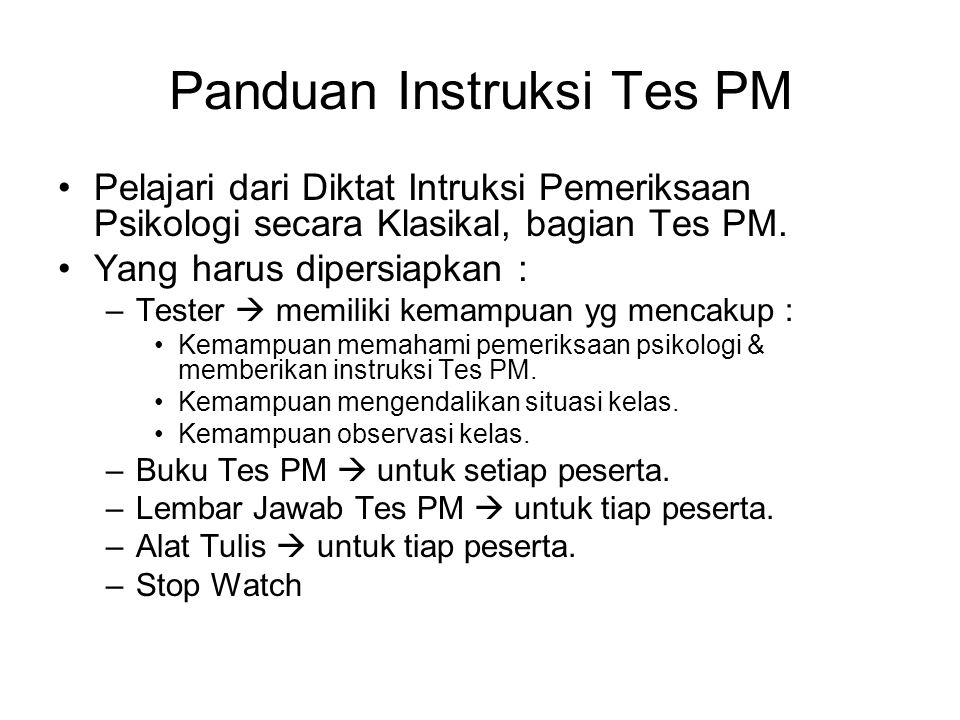 Panduan Instruksi Tes PM