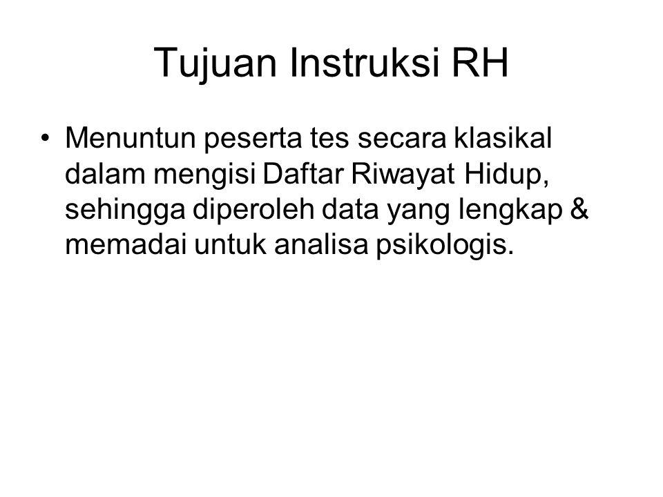 Tujuan Instruksi RH
