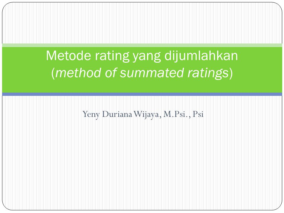Metode rating yang dijumlahkan (method of summated ratings)