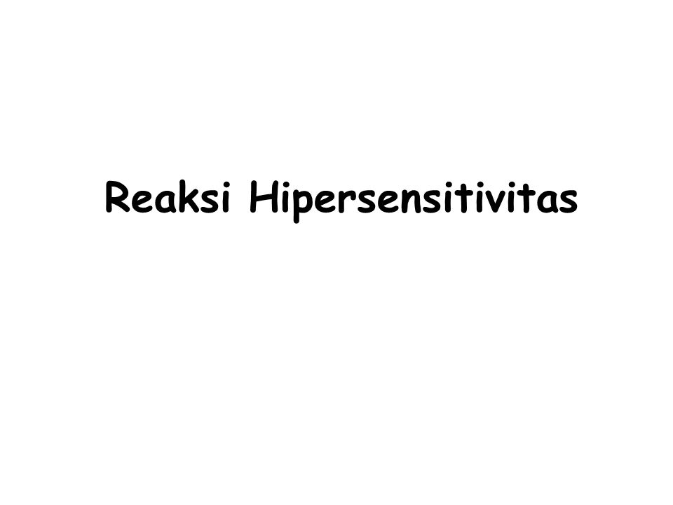 Reaksi Hipersensitivitas