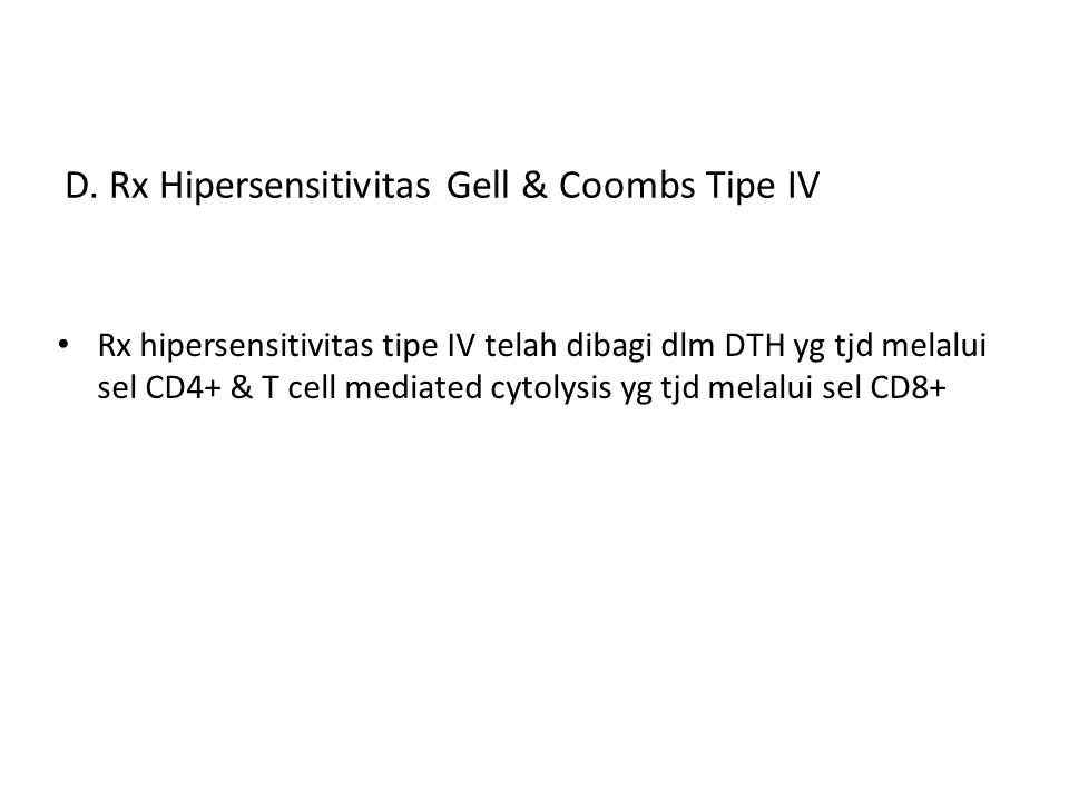 D. Rx Hipersensitivitas Gell & Coombs Tipe IV