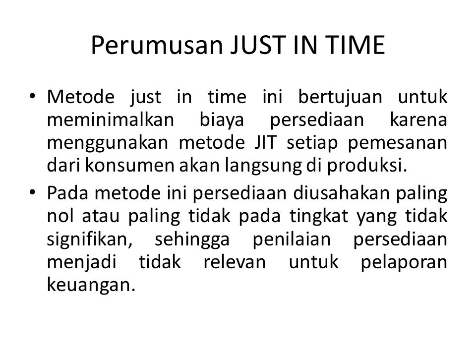 Perumusan JUST IN TIME