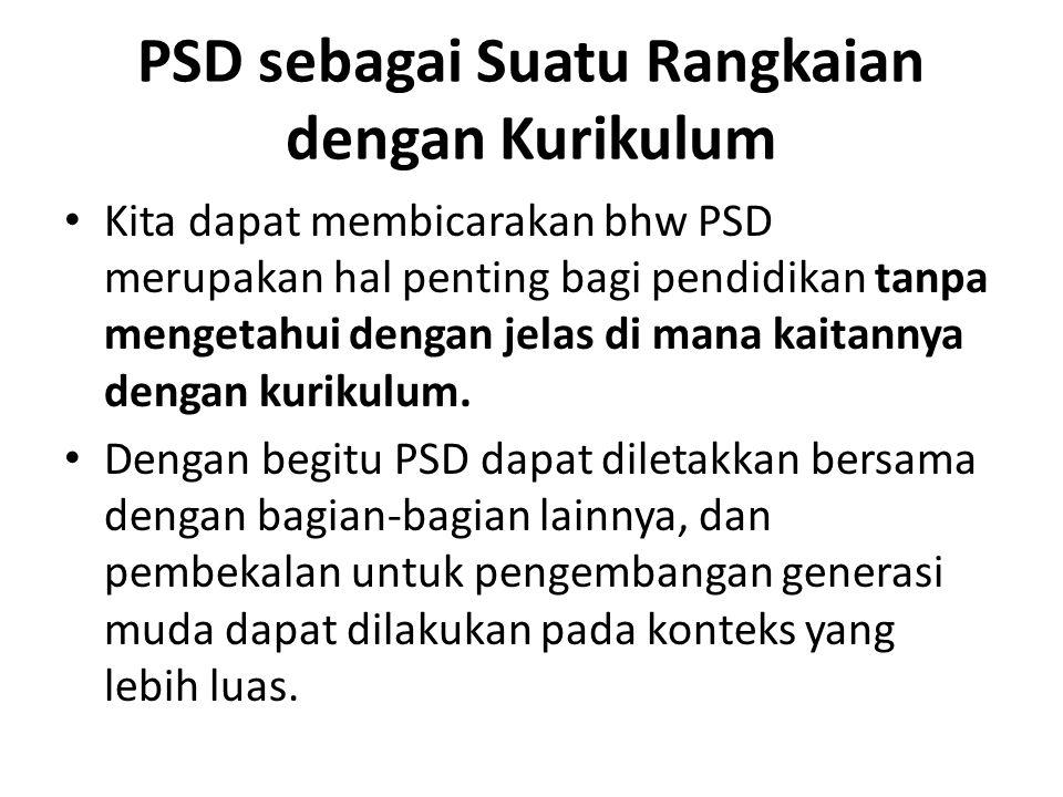 PSD sebagai Suatu Rangkaian dengan Kurikulum