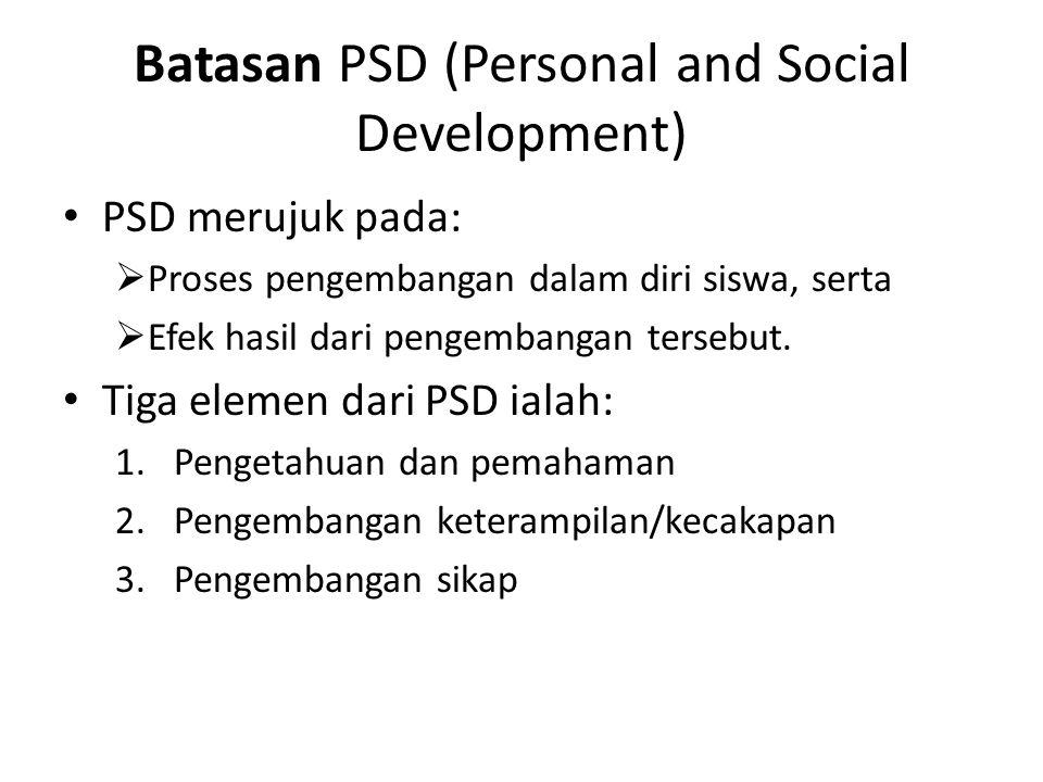 Batasan PSD (Personal and Social Development)