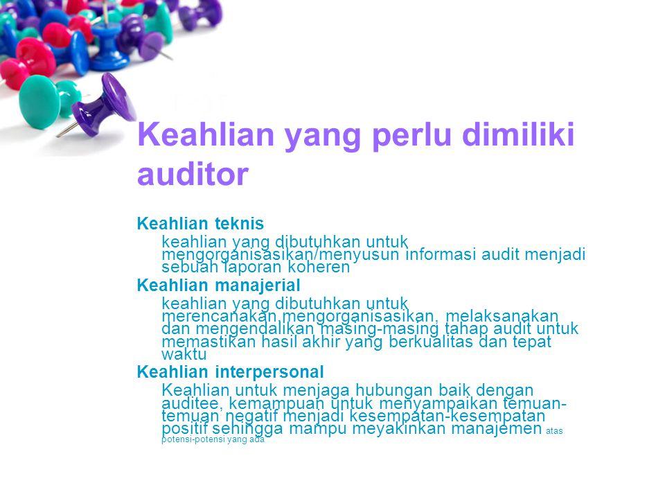 Keahlian yang perlu dimiliki auditor