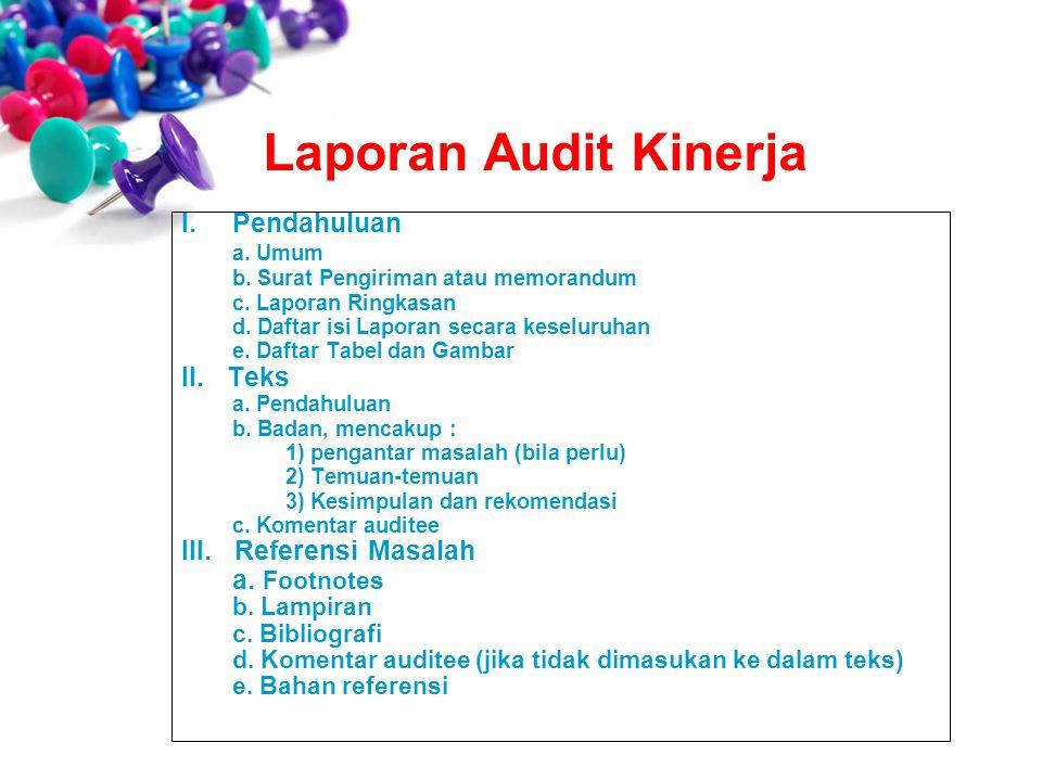 Laporan Audit Kinerja Pendahuluan a. Umum II. Teks