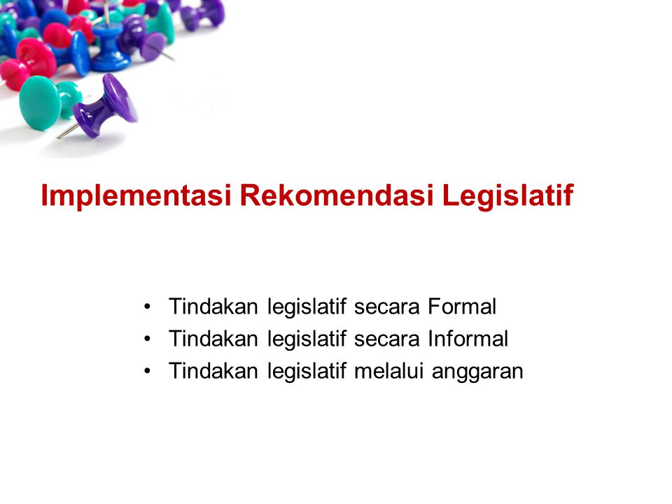 Implementasi Rekomendasi Legislatif