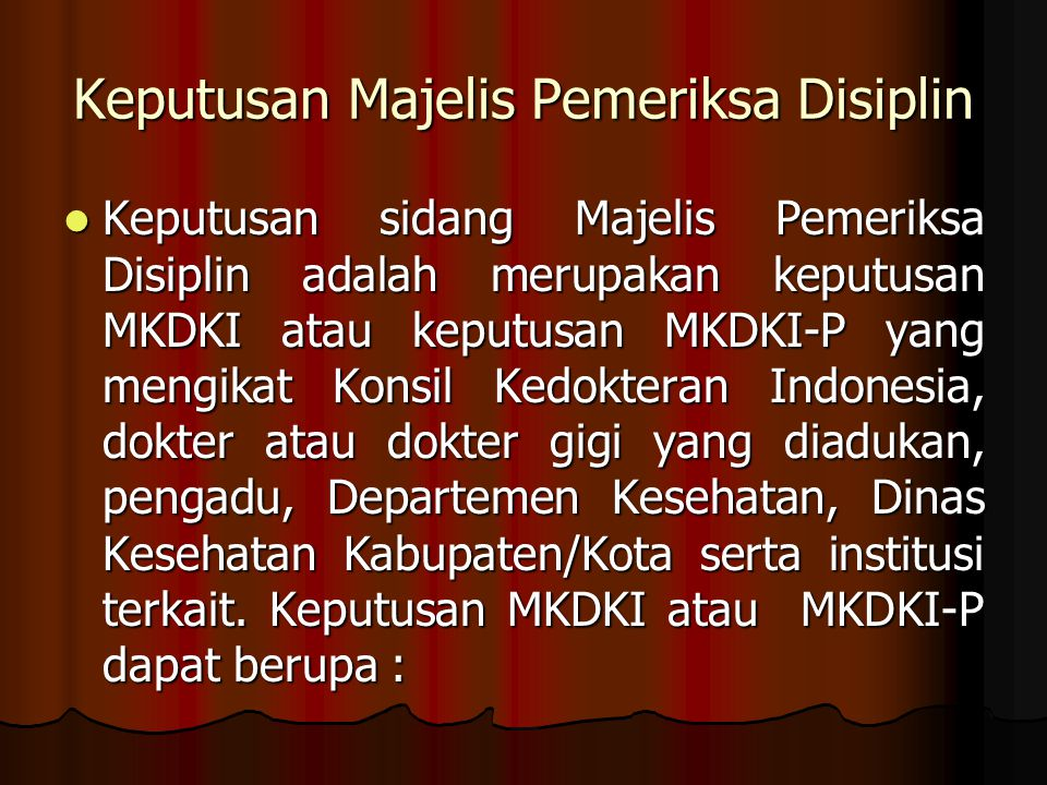 Keputusan Majelis Pemeriksa Disiplin