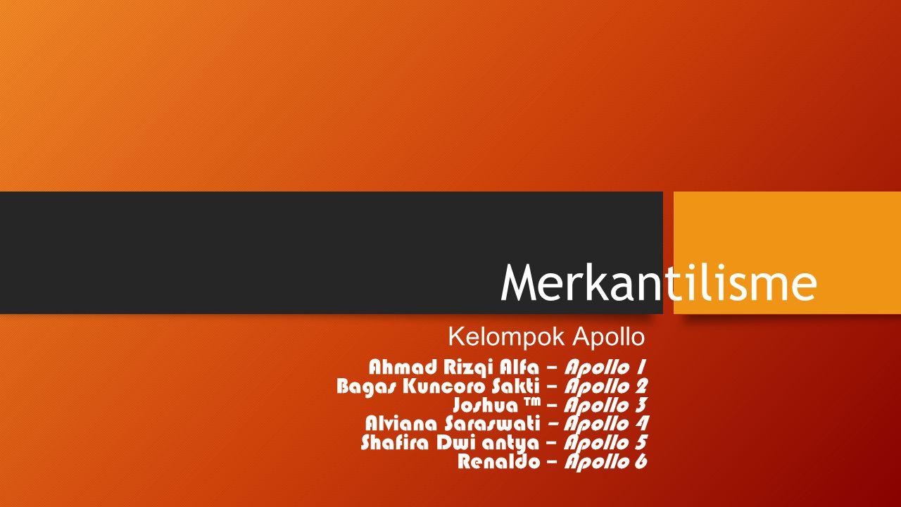Merkantilisme Kelompok Apollo