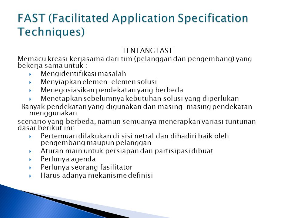 FAST (Facilitated Application Specification Techniques)