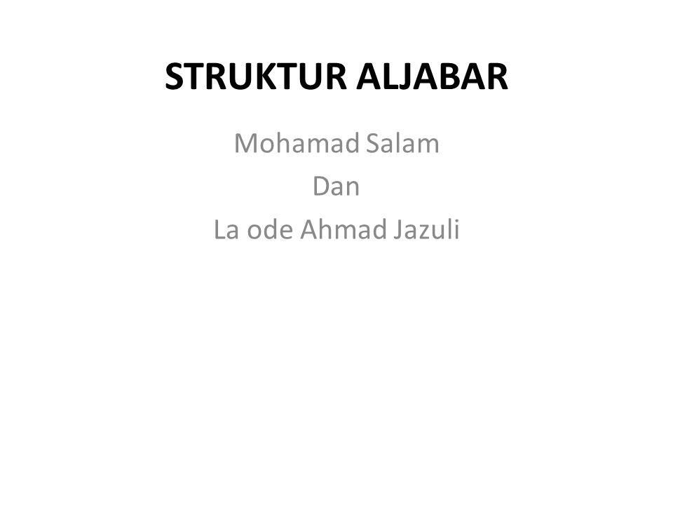 Mohamad Salam Dan La ode Ahmad Jazuli