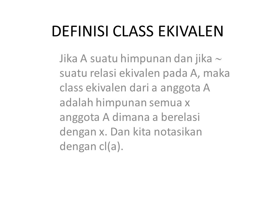 DEFINISI CLASS EKIVALEN