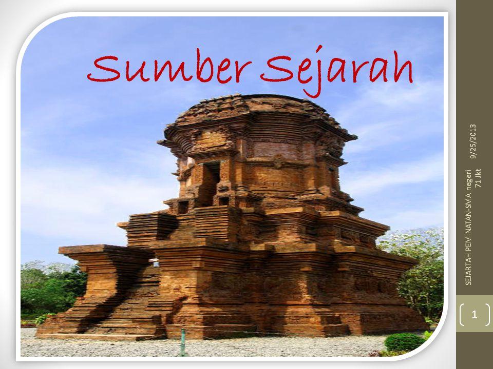 9/25/2013 Sumber Sejarah SEJARTAH PEMINATAN-SMA negeri 71 Jkt