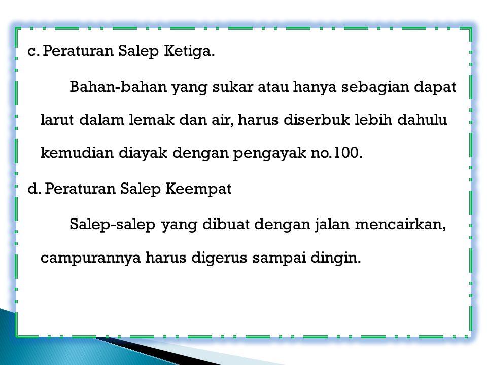 c. Peraturan Salep Ketiga.