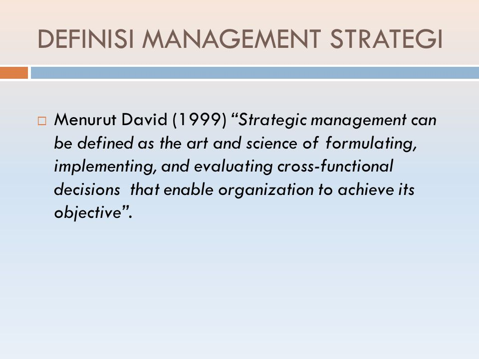 DEFINISI MANAGEMENT STRATEGI