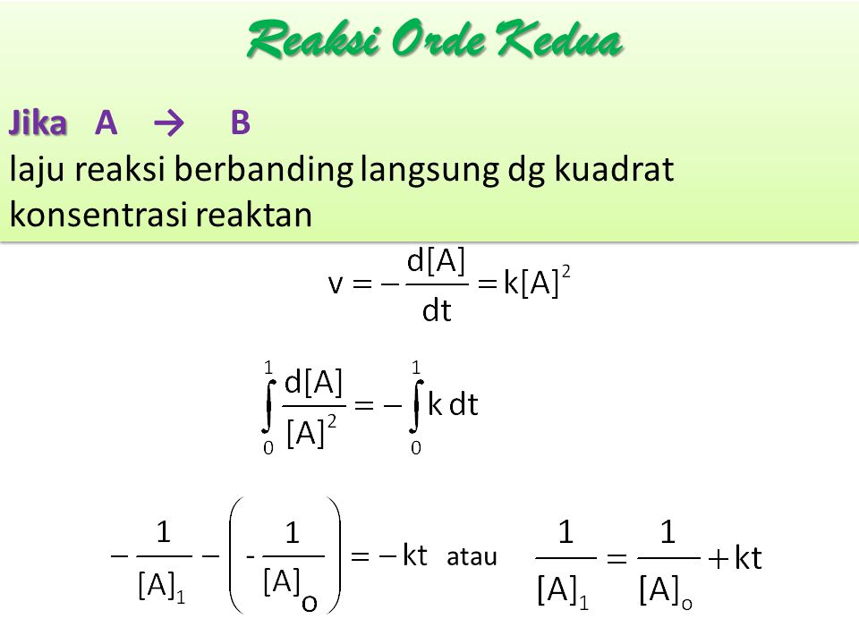 Reaksi Orde Kedua Jika A → B