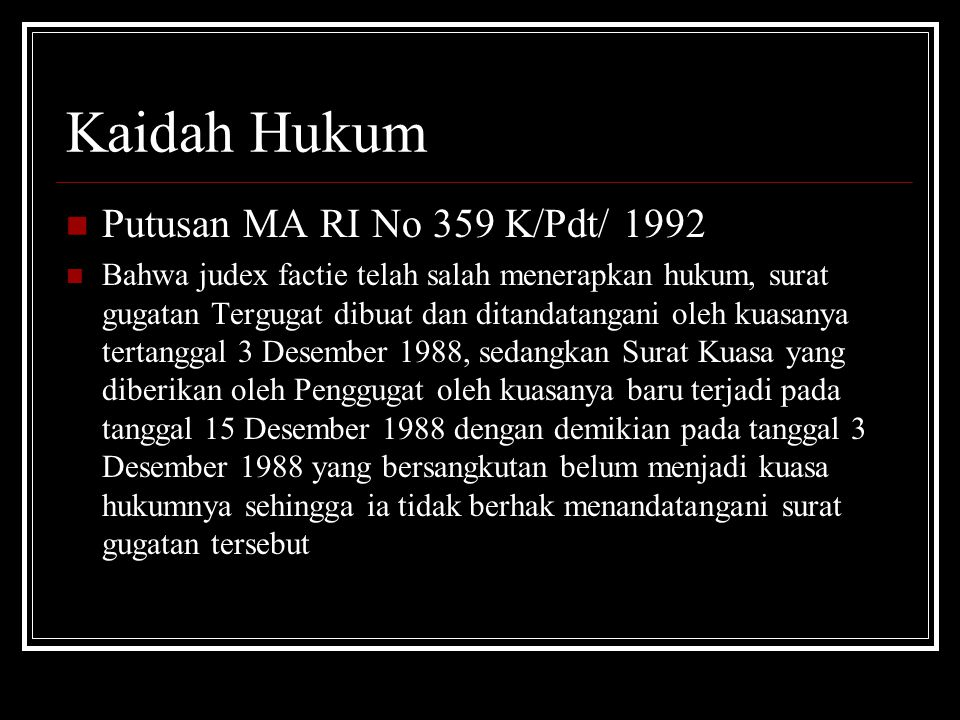 Kaidah Hukum Putusan MA RI No 359 K/Pdt/ 1992