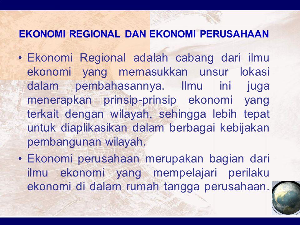 EKONOMI REGIONAL DAN EKONOMI PERUSAHAAN
