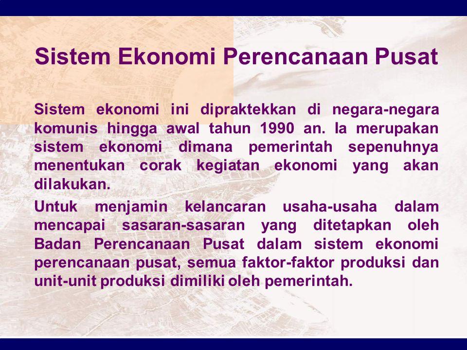 Sistem Ekonomi Perencanaan Pusat