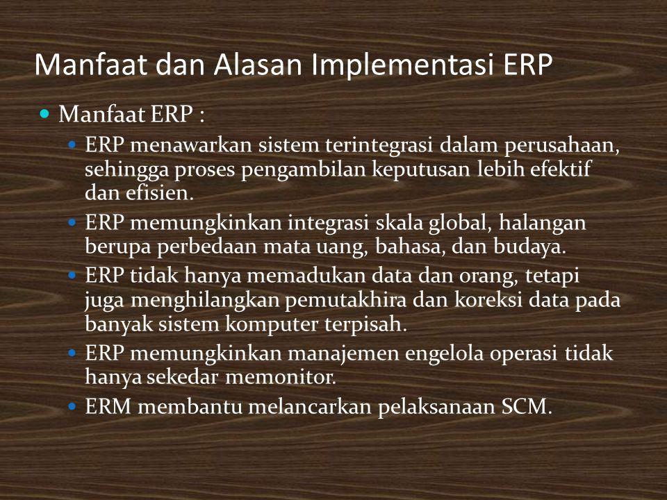 Manfaat dan Alasan Implementasi ERP