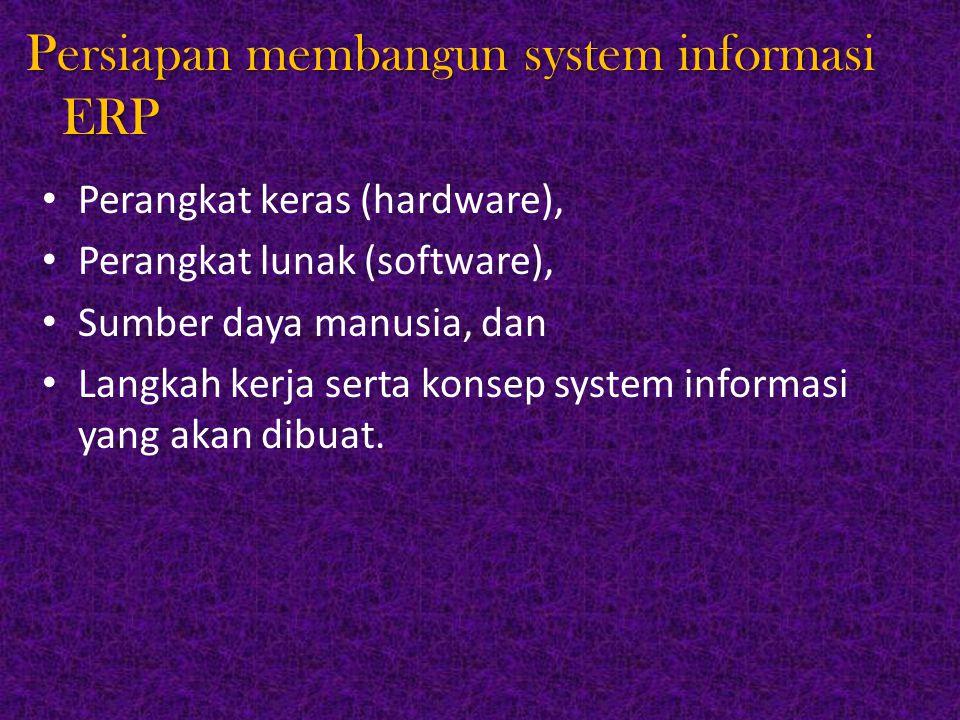 Persiapan membangun system informasi ERP
