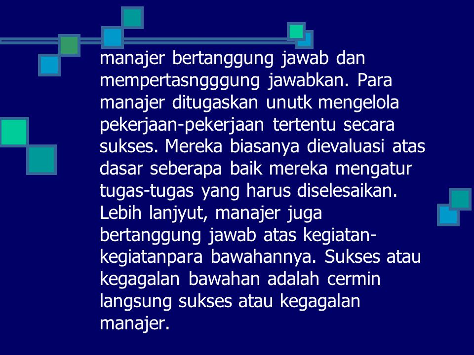 manajer bertanggung jawab dan mempertasngggung jawabkan