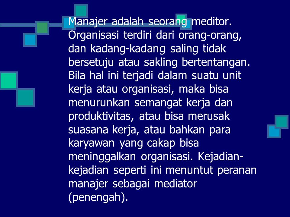 Manajer adalah seorang meditor