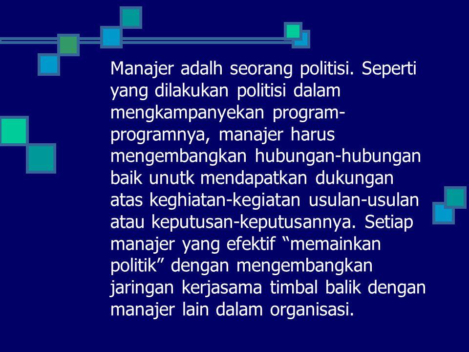 Manajer adalh seorang politisi