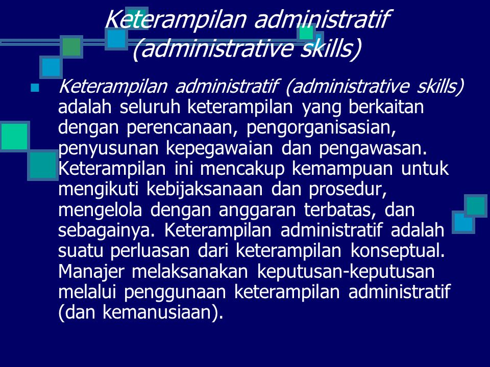Keterampilan administratif (administrative skills)