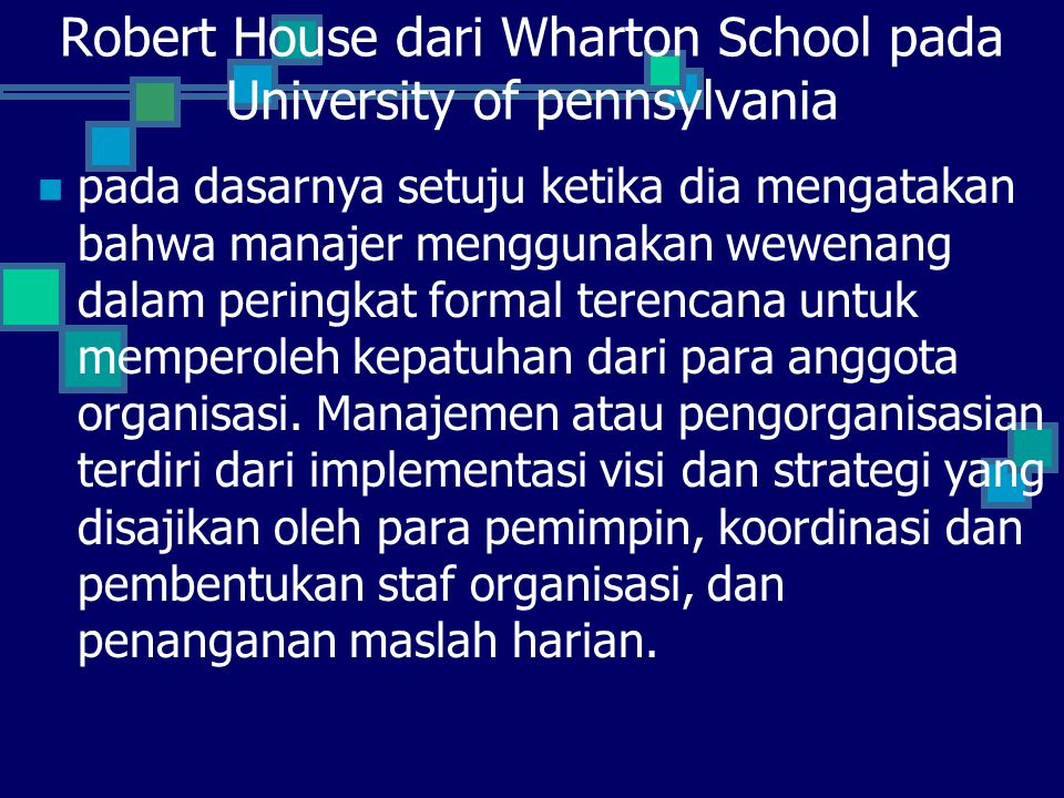 Robert House dari Wharton School pada University of pennsylvania