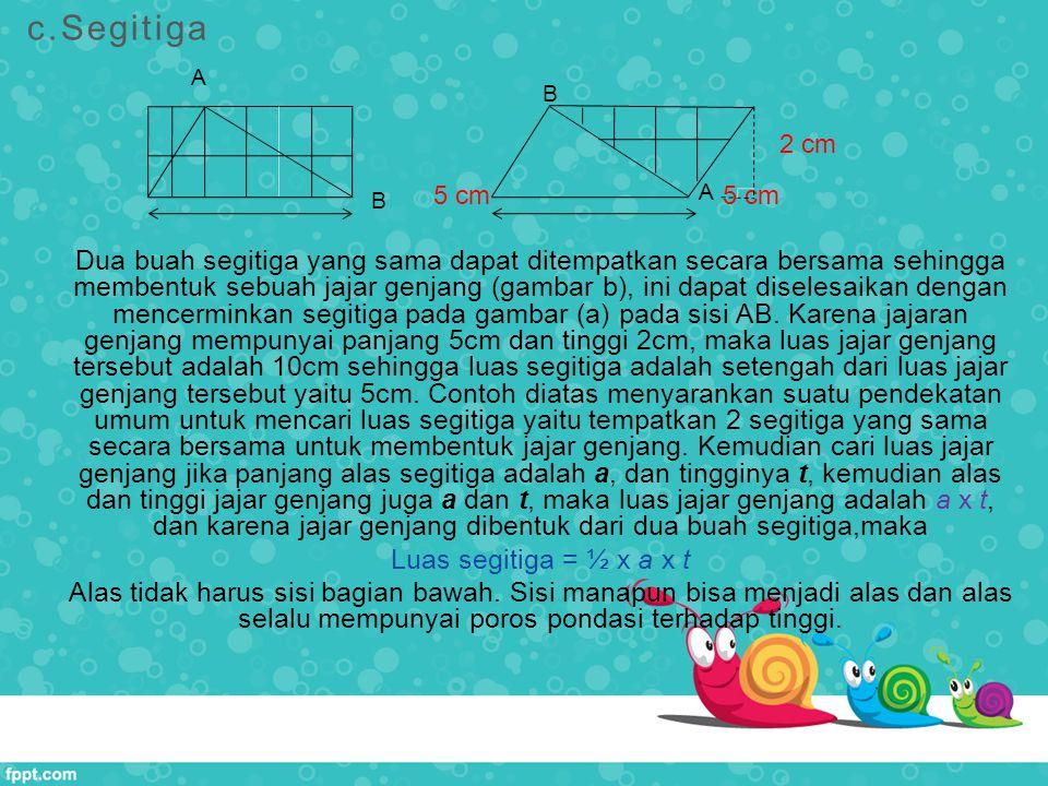 c.Segitiga A. B. 5 cm 5 cm.