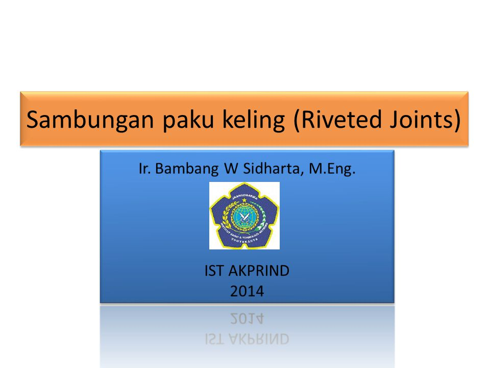 Sambungan paku keling (Riveted Joints)
