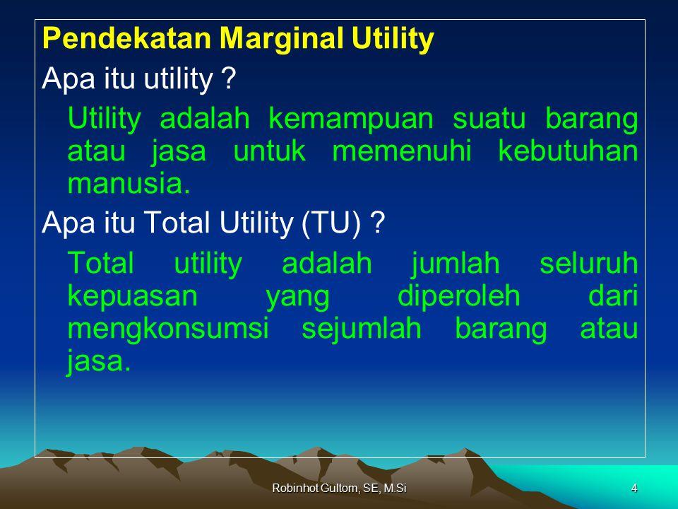 Pendekatan Marginal Utility Apa itu utility