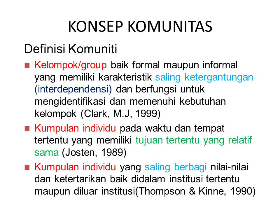 KONSEP KOMUNITAS Definisi Komuniti