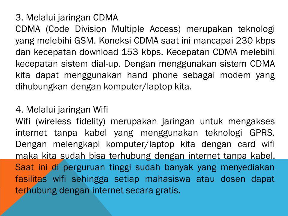 3. Melalui jaringan CDMA