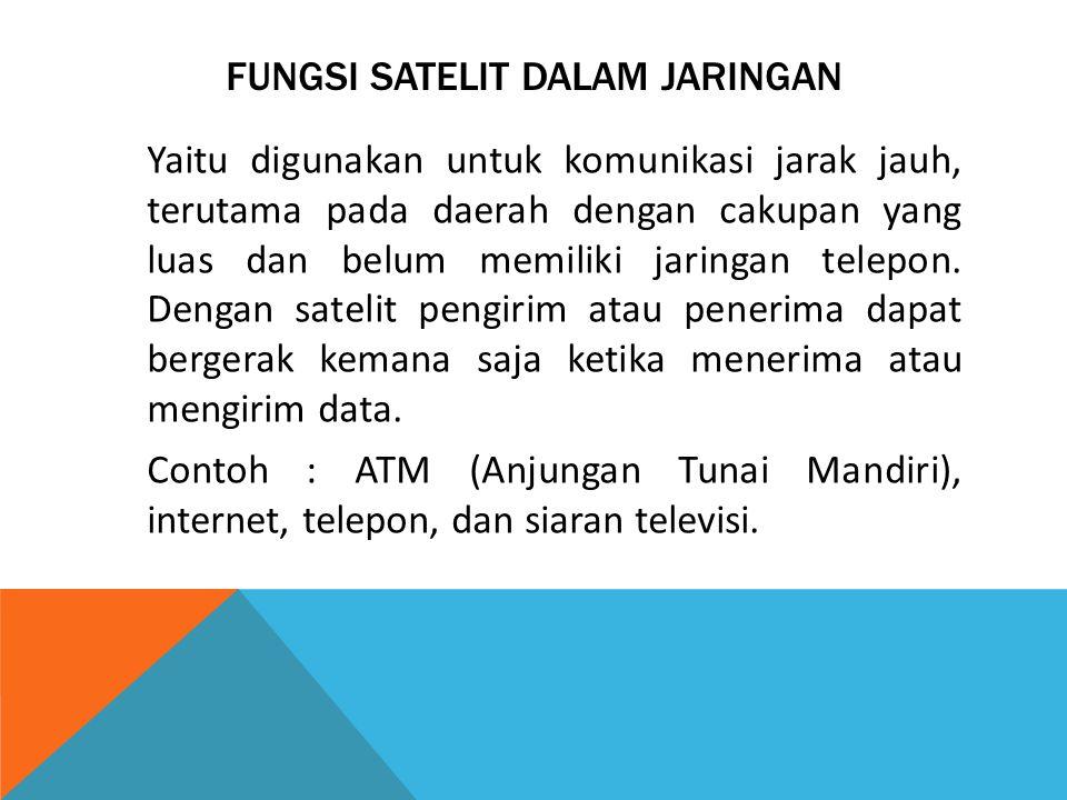 Fungsi satelit dalam jaringan